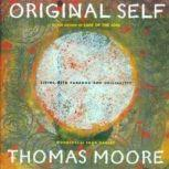 Original Self, Thomas Moore