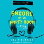 Encore to an Empty Room An Exile Novel, Kevin Emerson
