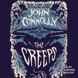 The Creeps A Samuel Johnson Tale, John Connolly