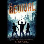 The Revival, Chris Weitz