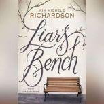 Liars Bench, Kim Michele Richardson