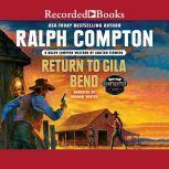 Ralph Compton Return to Gila Bend, Ralph Compton