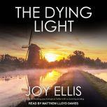The Dying Light, Joy Ellis
