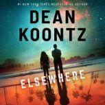 Elsewhere (plus bonus short story Parlor Trick), Dean Koontz