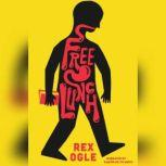 Free Lunch, Rex Ogle