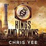 Kings and Crowns, Chris Yee