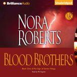 Blood Brothers, Nora Roberts