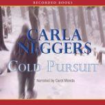 Cold Pursuit, Carla Neggers