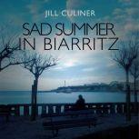 Sad Summer in Biarritz, Jill Culiner