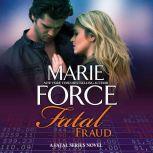 Fatal Fraud, Marie Force