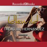 Idlewild, Treasure Hernandez