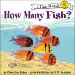 How Many Fish?, Caron Lee Cohen