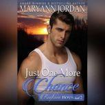 Just One More Chance, Maryann Jordan
