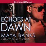 Echoes at Dawn, Maya Banks