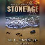 Stone Age, M. L. Banner