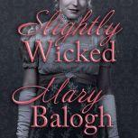 Slightly Wicked, Mary Balogh