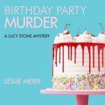 Birthday Party Murder, Leslie Meier
