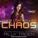 Their Controlled Chaos, Milly Taiden