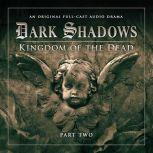 Dark Shadows 2.2 Kingdom of the Dead Part 2, Stuart Manning-Eric Wallace