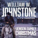 A Jensen Family Christmas, J. A. Johnstone