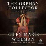 The Orphan Collector, Ellen Marie Wiseman