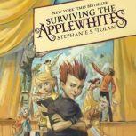 Surviving the Applewhites, Stephanie S. Tolan