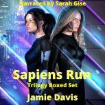 Sapiens Run Trilogy Boxed Set A Dystopian Cyber Thriller Series, Jamie Davis