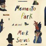 Memento Park, Mark Sarvas