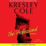 The Professional: Part 1, Kresley Cole