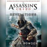 Assassin's Creed: Revelations, Oliver Bowden