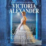 The Lady Travelers Guide to Deception with an Unlikely Earl (Lady Travelers Society), Victoria Alexander