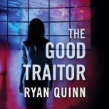 The Good Traitor, Ryan Quinn