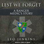 Lest We Forget: A Ranger Medic's Story, Leo Jenkins