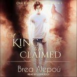 A King to be Claimed, Brea Alepou
