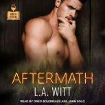 Aftermath, L.A. Witt