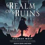 Realm of Ruins, Hannah West