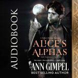 Alice's Alphas Shifter Menage Romance, Ann Gimpel