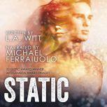 Static, L.A. Witt
