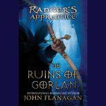 The Ruins of Gorlan Book 1, John Flanagan
