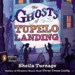 The Ghosts of Tupelo Landing, Sheila Turnage