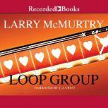 Loop Group, Larry McMurtry