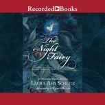 The Night Fairy, Laura Amy Schlitz