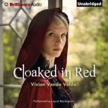 Cloaked in Red, Vivian Vande Velde