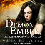 Demon Ember, M.J. Haag