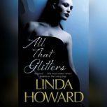 All That Glitters, Linda Howard