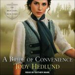 A Bride of Convenience, Jody Hedlund