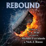Rebound, L.A. Witt