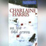 An Ice Cold Grave, Charlaine Harris