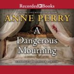 A Dangerous Mourning, Anne Perry