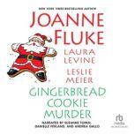 Gingerbread Cookie Murder, Joanne Fluke
